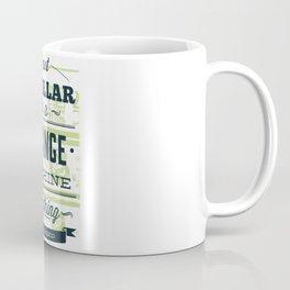 dollar in change machine Coffee Mug