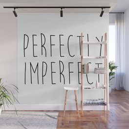 Perfectly Imperfect Funny Quote Wall Mural