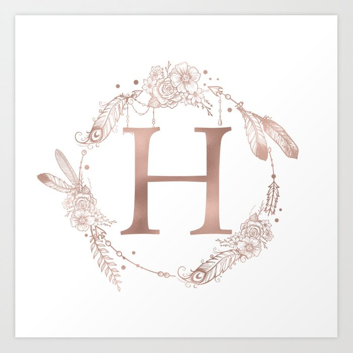 e76de6360 Letter H Rose Gold Pink Initial Monogram Art Print by naturemagick ...