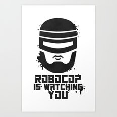 Robocop Is Watching You Stencil Art Print