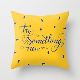 Try Something New Throw Pillow