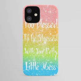 Too Blessed to Be Stressed Pastel Rainbow Series #1 iPhone Case