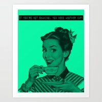 humor Art Prints featuring coffee humor by Whitney Duvall
