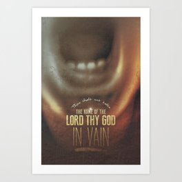 Commandment 3 - His Name In Vain Art Print