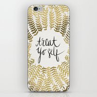 treat yo self iPhone & iPod Skins featuring Treat Yo Self – Gold by Cat Coquillette