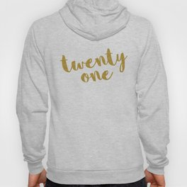 Twenty One / 21 Glitter Birthday Quote Hoody