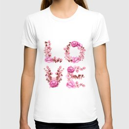 L-O-V-E in Pink Flowers T-shirt