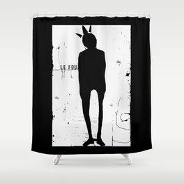 « le fou » Shower Curtain