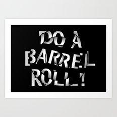 Do a barrel roll! Art Print