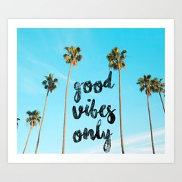 Good LA Vibes Only #society6 #lifestyle Art Print