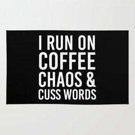 I Run On Coffee, Chaos & Cuss Words (Black & White) Rug
