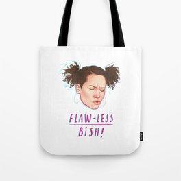 flaw-less bish Tote Bag