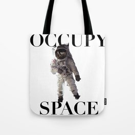 Occupy Space Tote Bag