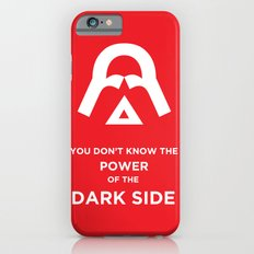 The Power of the Dark Side Slim Case iPhone 6s