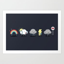 There's always rainbow after the rain Art Print