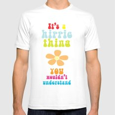 It's a hippie thing White Mens Fitted Tee MEDIUM
