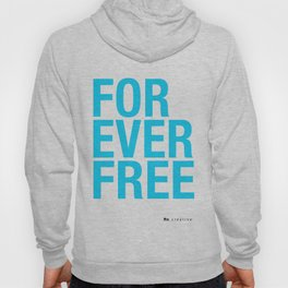 RX - FOREVER FREE - BLUE Hoody