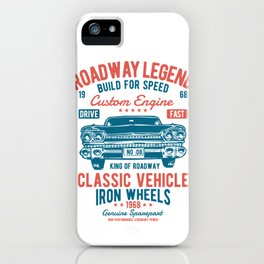 Roadway Legend Build For Speed iPhone Case