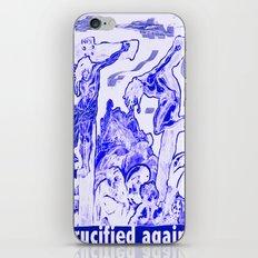 Crucified again iPhone & iPod Skin