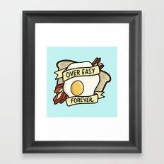 Over Easy Forever Framed Art Print