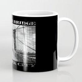Brooklyn Bridge New York City (black & white poster edition on black) Coffee Mug