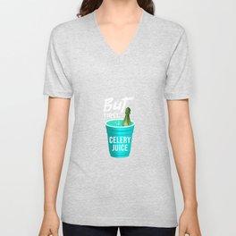 But first celery juice Unisex V-Neck