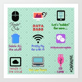 Tacky Techy Art Print
