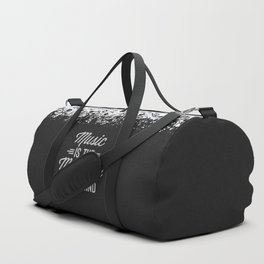Music Medicine Mind Quote Duffle Bag