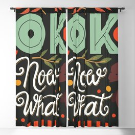 Ok Now What 001 Blackout Curtain