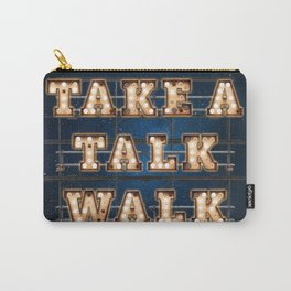 Take a Talk Walk - Wall-Art for Hotel-Rooms Carry-All Pouch