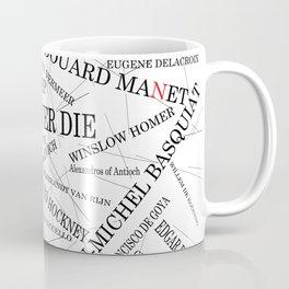 Art Never Die Coffee Mug