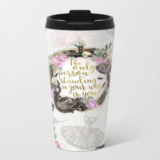 Black Swan - The Only Person Standing in Your Way Metal Travel Mug