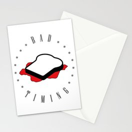 Bad timing Stationery Cards