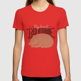 Big Heart Bed Attitude T-shirt