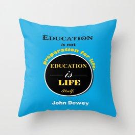 John Dewey philosopher life inspirational Quote Throw Pillow