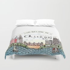 We Belong in Chicago Duvet Cover