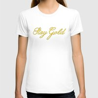 stay gold T-shirts featuring Stay Gold by bitobots