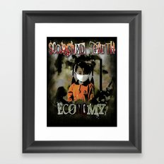 An economy to die for. Framed Art Print