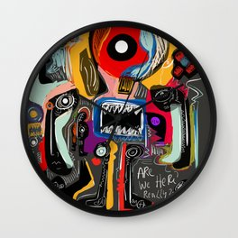 Are we really here ? Street Art Graffiti Wall Clock