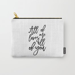 SONG LYRICS QUOTE All of Me Loves All of You, Wedding gift, Anniversary Gift Wedding Printables Carry-All Pouch