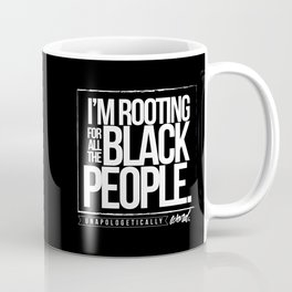 ROOTING FOR YOU Coffee Mug