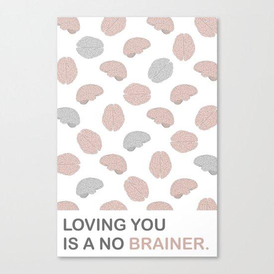 No brainer Canvas Print