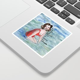 I'm a fucking Sea Goddess Sticker