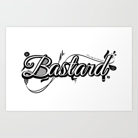 Graphic Bastard Art Print