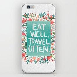 Eat Well, Travel Often Bouquet iPhone Skin