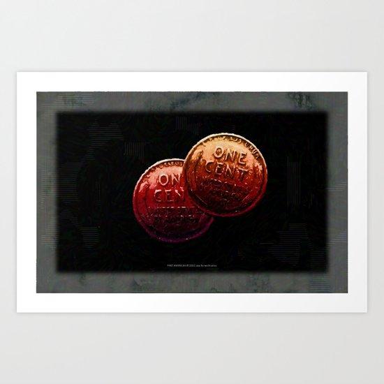Just My 2 Cents    0008 Art Print