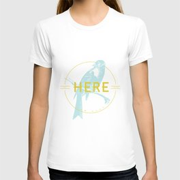 BE HERE NOW T-shirt