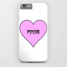 Psycho iPhone 6s Slim Case