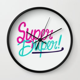 Super Duper! Wall Clock