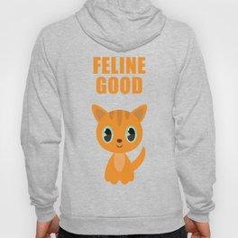 Cat feline good Hoody